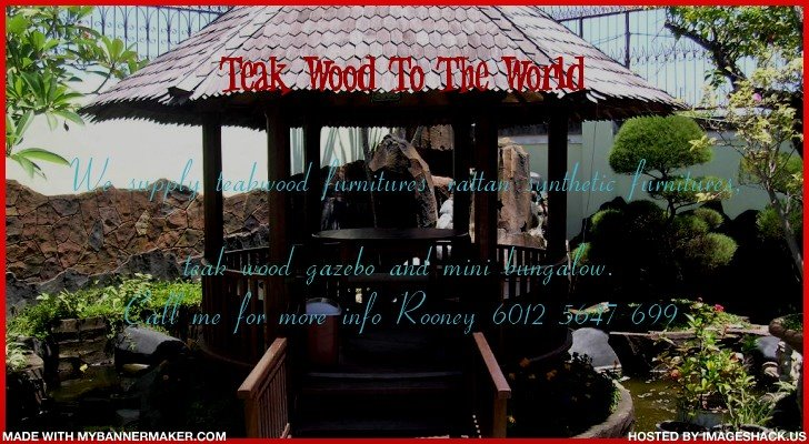 Teak Wood To The world