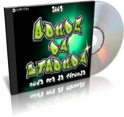CD Bonde da Stronda Nova Era da Stronda
