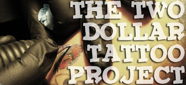The Two Dollar Tattoo Project