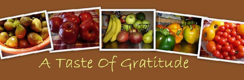 A Taste Of Gratitude