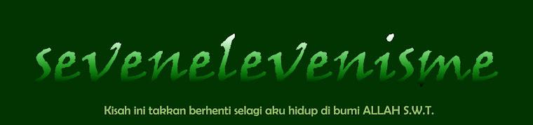 Sevenelevenisme >>> Kau Baca, Aku Taip, Kalau Tak Baca, Aku Taip Juga