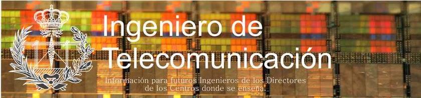 Ingeniero de Telecomunicación