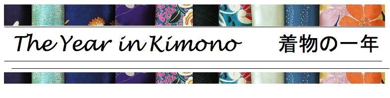 The Year In Kimono - 着物の一年