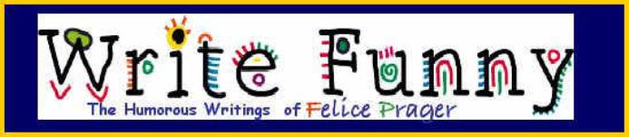 Felice Prager Writes Funny