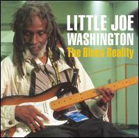 Little Joe WASHINGTON - The Blues Reality
