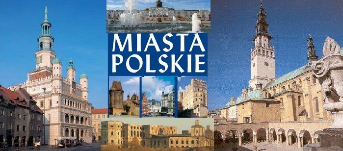 Najciekawsze miasta polskie ...