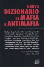 Nuovo Dizionario di Mafia e Antimafia, a cura di Manuela Mareso e Livio Pepino