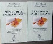MÉXICO DEBE SALIR ADELANTE