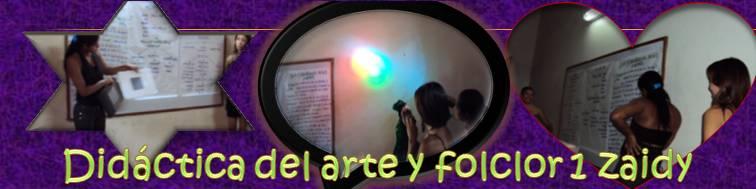 didactica del arte y el folclor 1  zaidy