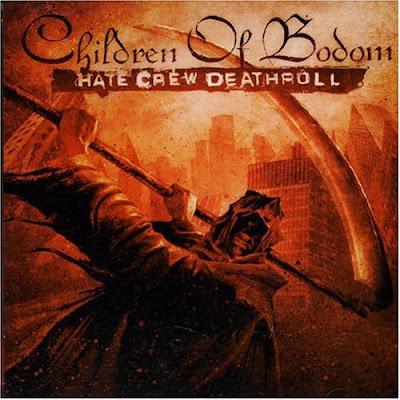 http://2.bp.blogspot.com/_WmWuz_LaKFc/SXtd0arT86I/AAAAAAAAAKQ/nylBW6E4150/s400/Children+Of+Bodom+-+Hate+Crew+Deathroll.jpg