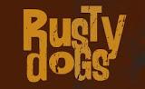 Rusty dogs