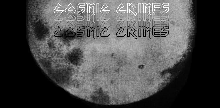 cosmic crimes