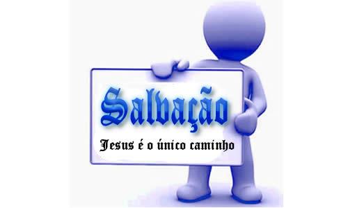 Salvação Jesus é o caminho