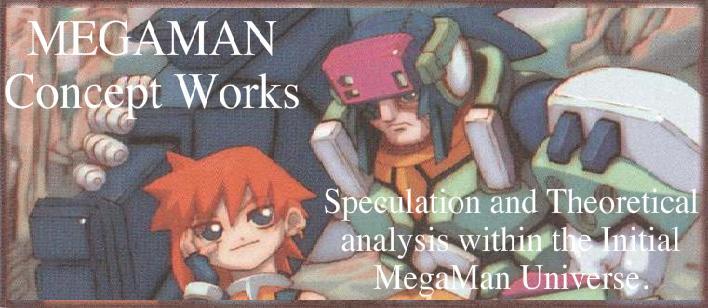 MegaMan concept works.