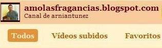 EL CANAL DE AMOLASFRAGANCIAS