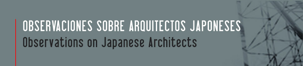 Observations on  Japanese Architects