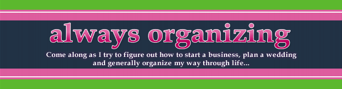 Always Organizing