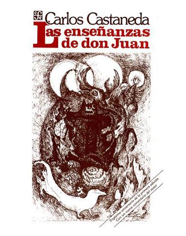 carlos - Las enseñanzas de Don Juan:una forma yaqui de conocimiento - Carlos Castaneda Don+juan