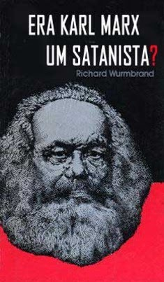 "Baixe o livro ""Era Karl Marx um Satanista?"" Resposta: sim, era."