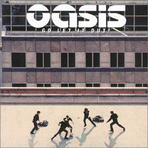 go let it out oasis single cover image