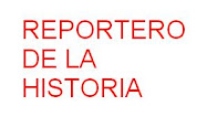 REPORTERO DE LA HISTORIA