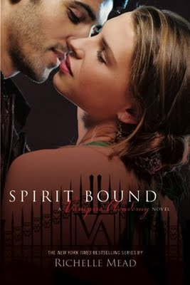 Spirit Bound (Vampire Academy, Book 5)