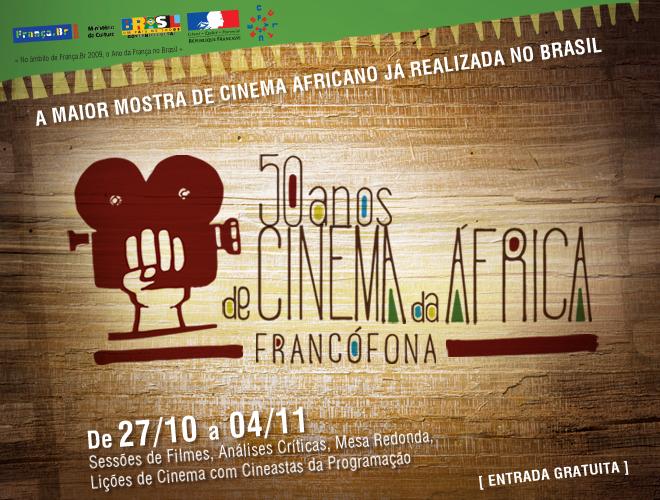 mostra 50 anos de cinema da áfrica  francófona