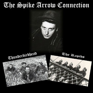 The Spike Arrow Connection - Feat. Thunderbirdhead & The Rapids