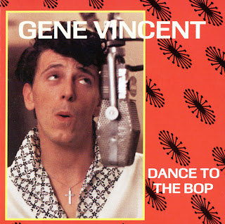 Gene Vincent - Dance to the Bop (Rock) [FLAC]