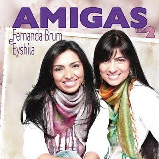 Fernanda Brum e Eyshila - Amigas 2 - Playback