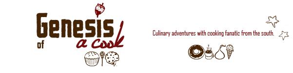 Genesis of a Cook
