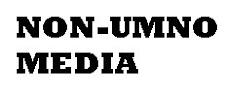 NON UMNO MEDIA