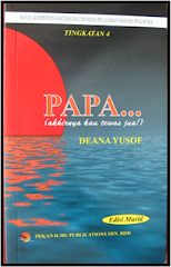 Novel Papa... akhirnya kau tewas juga