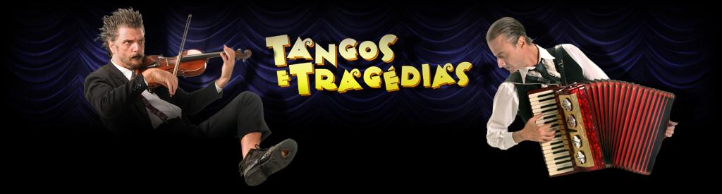 Tangos e Tragédias