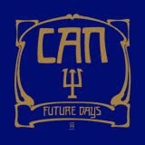 "Can""Future Days""1973"