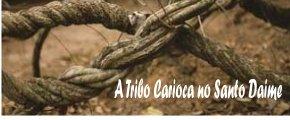 A TRIBO CARIOCA NO SANTO DAIME