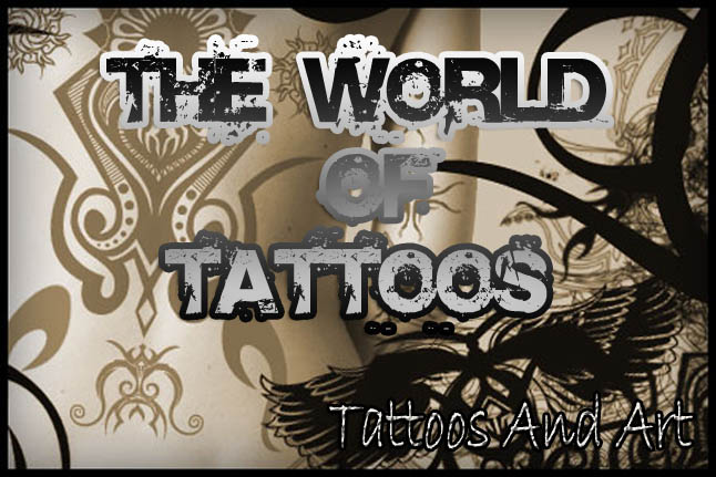 The World Of Tattoos