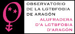 OBSERVATORIO DE LA HOMOFOBIA *Aragn