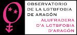 OBSERVATORIO DE LA HOMOFOBIA *Aragón