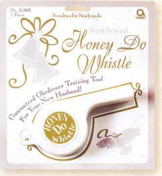 honey do whistle for new husbands