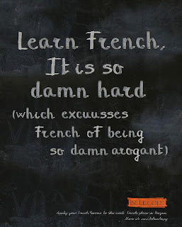 Arrogant French