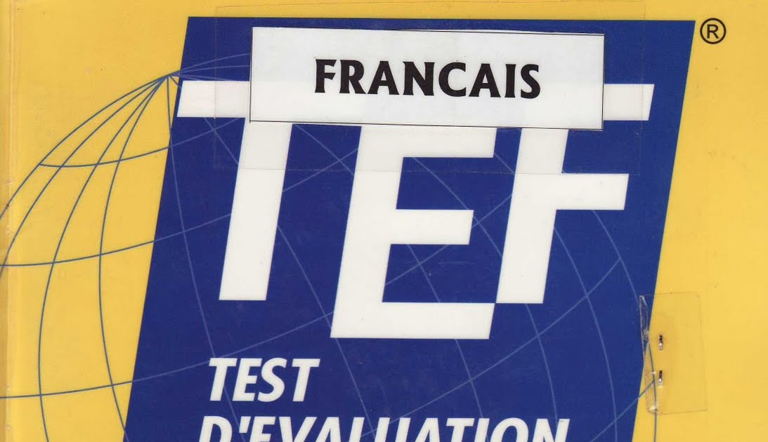 Cd audio texte de dadabe tef test evaluation fran ais for Chambre de commerce et d industrie de paris ccip