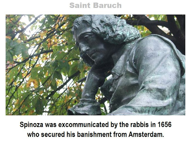 Baruch or Benedict de Spinoza - Hebrew: ברוך שפינוזה‎