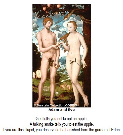 God tells you not to eat an apple.