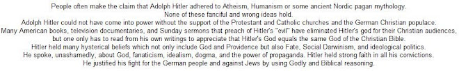 People often make the claim that Adolph Hitler adhered to Atheism