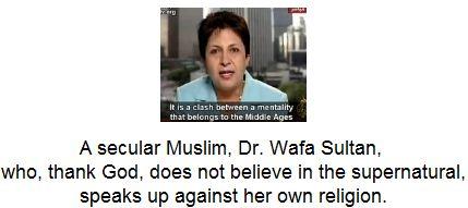 A secular Muslim, Dr. Wafa Sultan