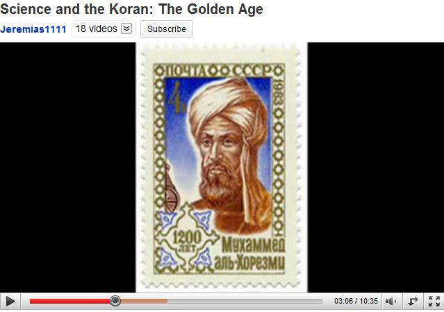 Science and the Koran - The Golden Age - click for VIDEO