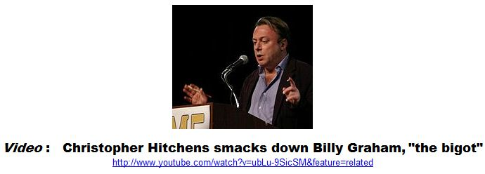Christopher Hitchens smacks down Billy Graham, the bigot