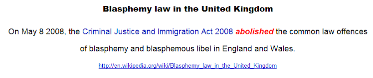 Blasphemy law in the United Kingdom - penalties abolished only very recently.
