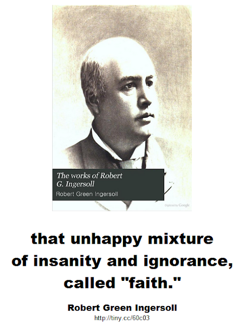that unhappy mixture of insanity and ignorance